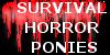 :iconsurvivalhorrorponies: