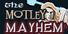 :iconthe-motley-mayhem: