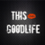 :iconthisgoodlife: