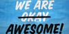 :iconwearetrulyawesome: